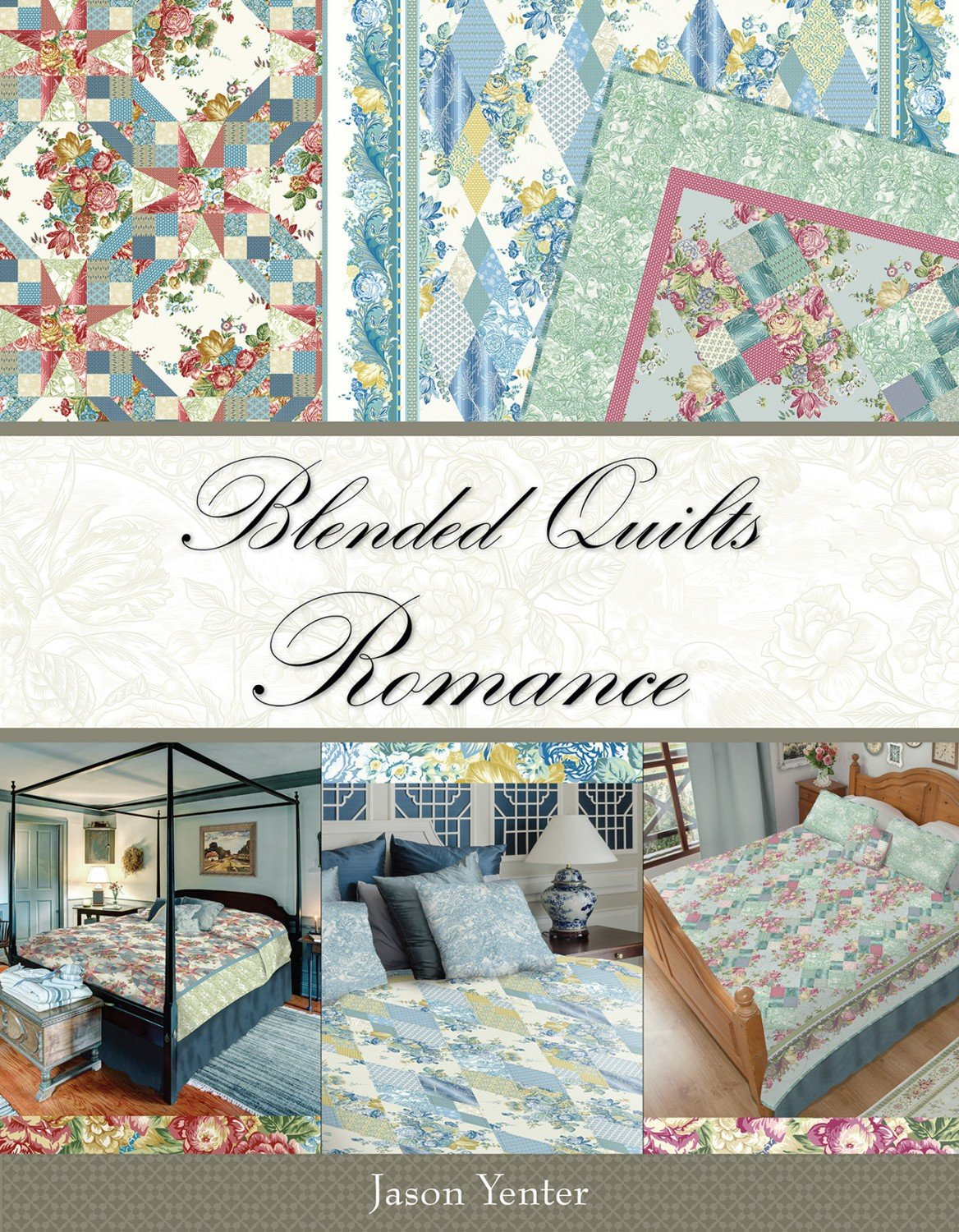 Blended Quilts Romance