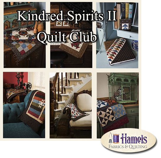 Kindred Spirits II Quilt Club