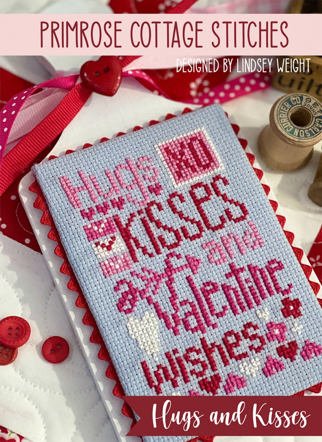 Hugs and Kisses Cross Stitch ~ RELEASE DATE FEB 15/21 ~