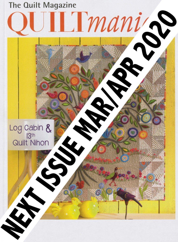 Quiltmania Magazine 136 Mar/Apr 2020 ~RELEASE DATE March 5/2020~