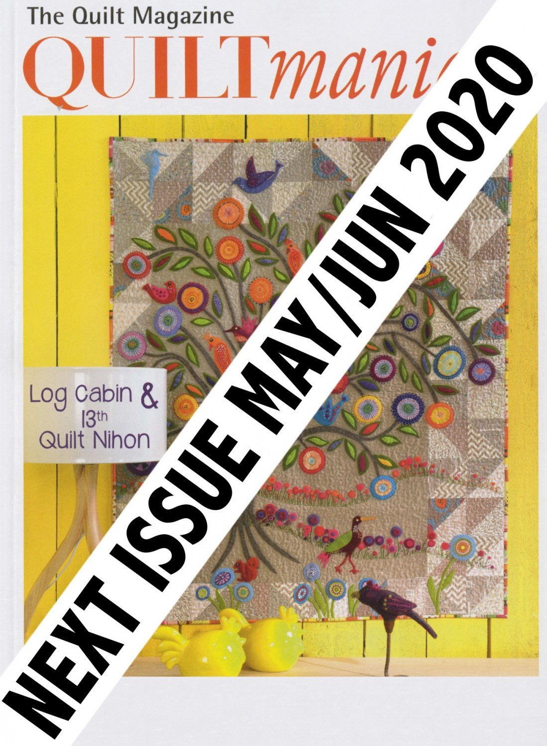 Quiltmania Magazine 137 May/Jun 2020 ~RELEASE DATE May 5/2020~