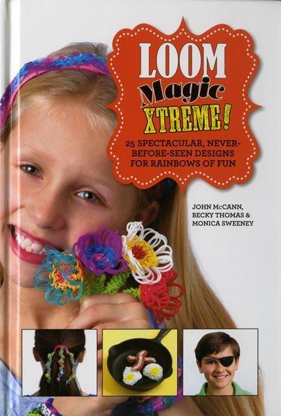 Loom Magic Extreme - Hardcover