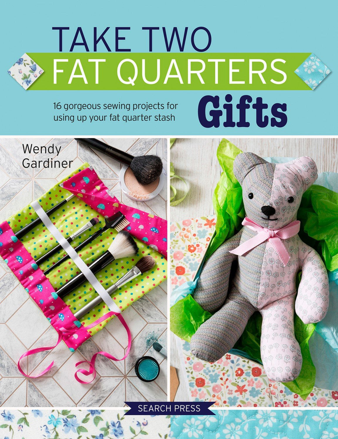 Take Two Fat Quarters Gifts ~RELEASE DATE March 03/20~