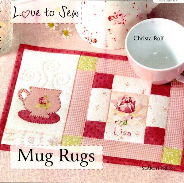 Love To Sew Mug Rugs - Softcover