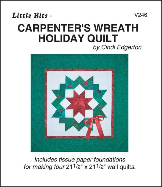 Little Bits Carpenters Wreath Holiday Quilt