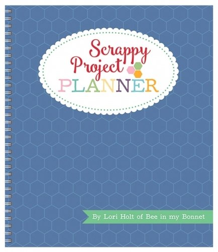 Scrappy Project Planner - by Lori Holt of Bee in my Bonnet