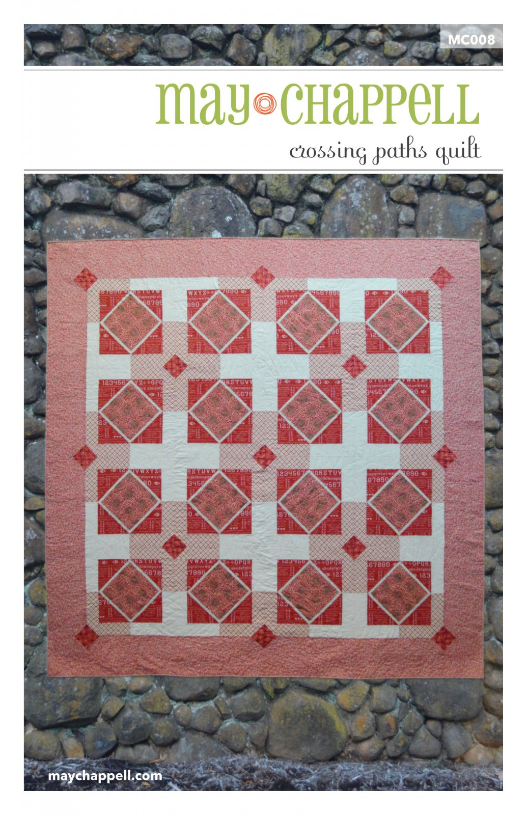 May Chappell - Crossing Paths Quilt