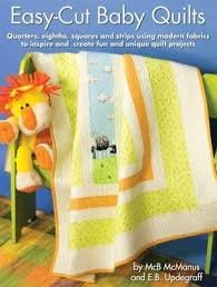 Easy Cut Baby Quilts