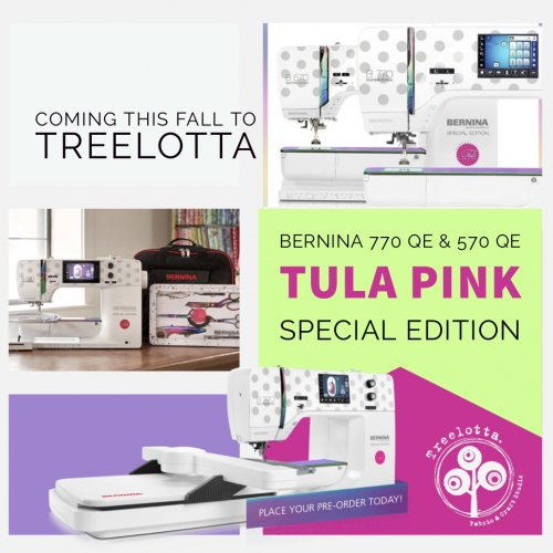 Pre-order your Bernina Tula Pink Limited Edition 570 or 770 from Treelotta. Call us to reserve your machine.