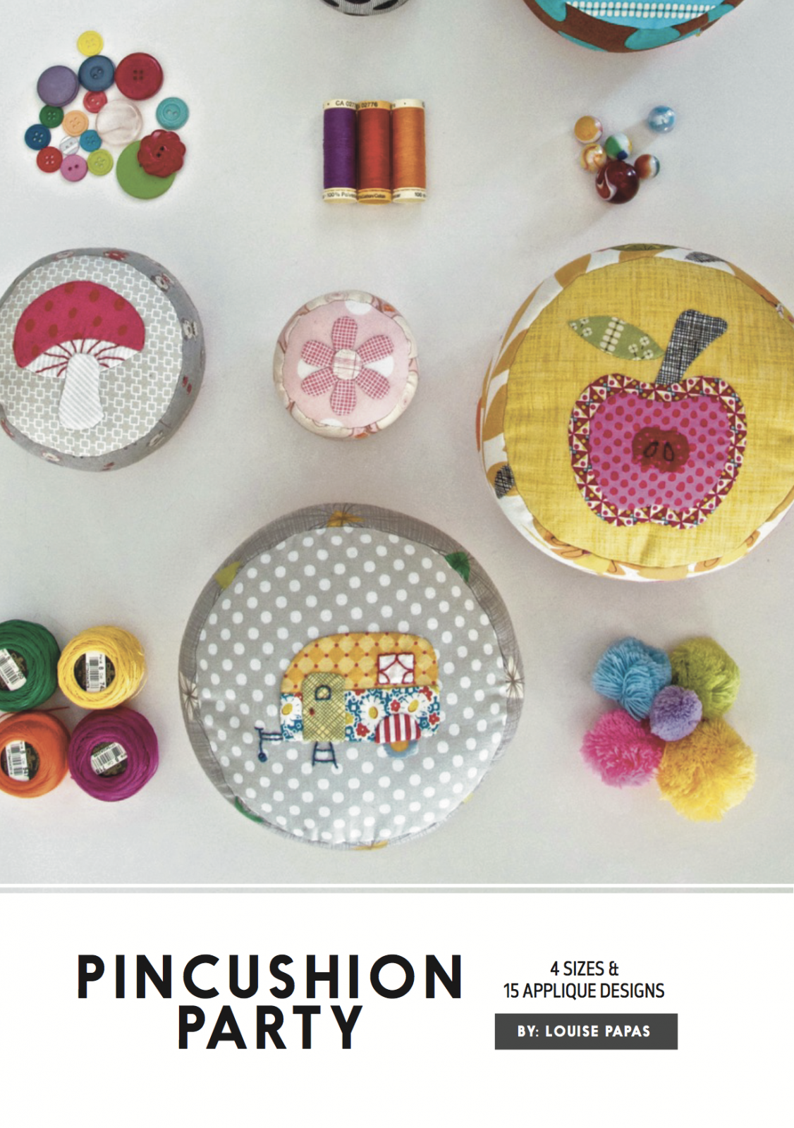 Pincushion Party Pattern by Louise Papas