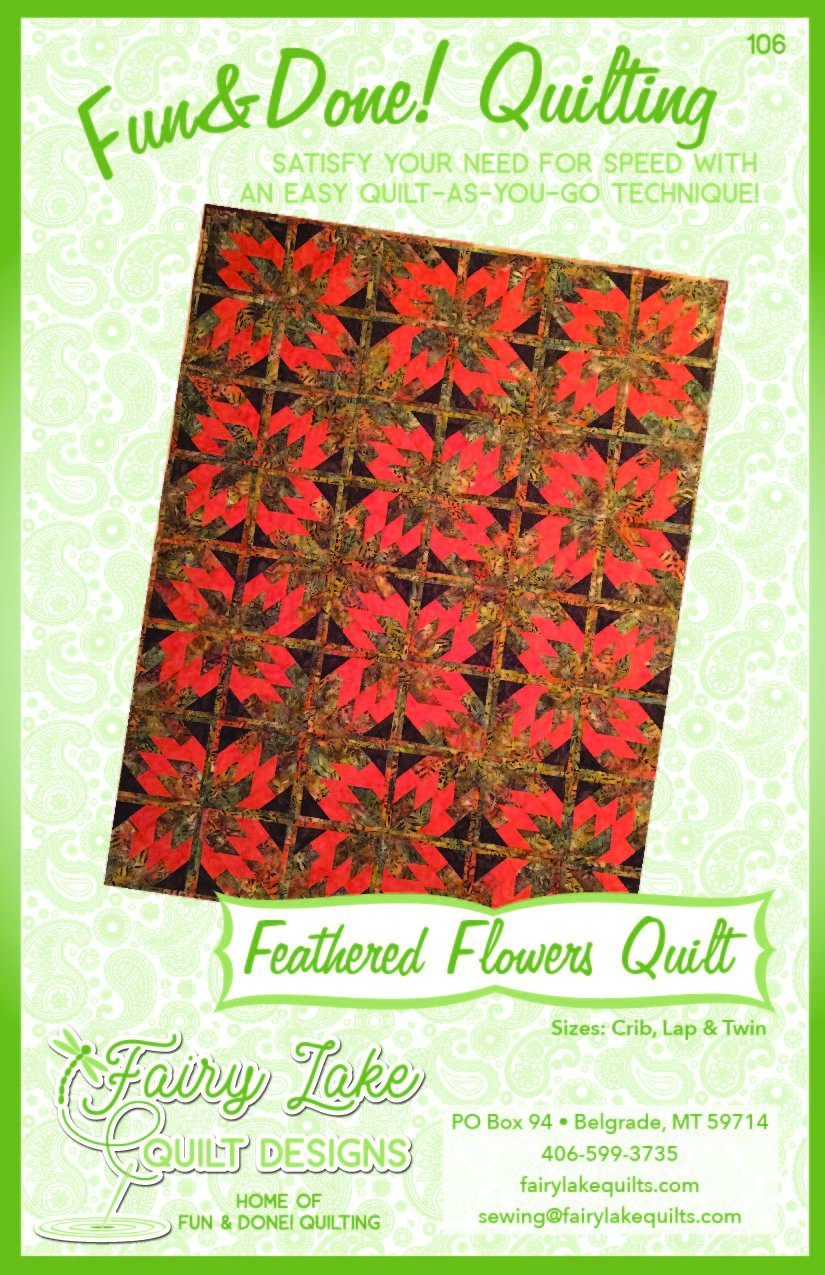 FUN & DONE FEATHERED FLOWERS QUILT PATTERN - FLQD106