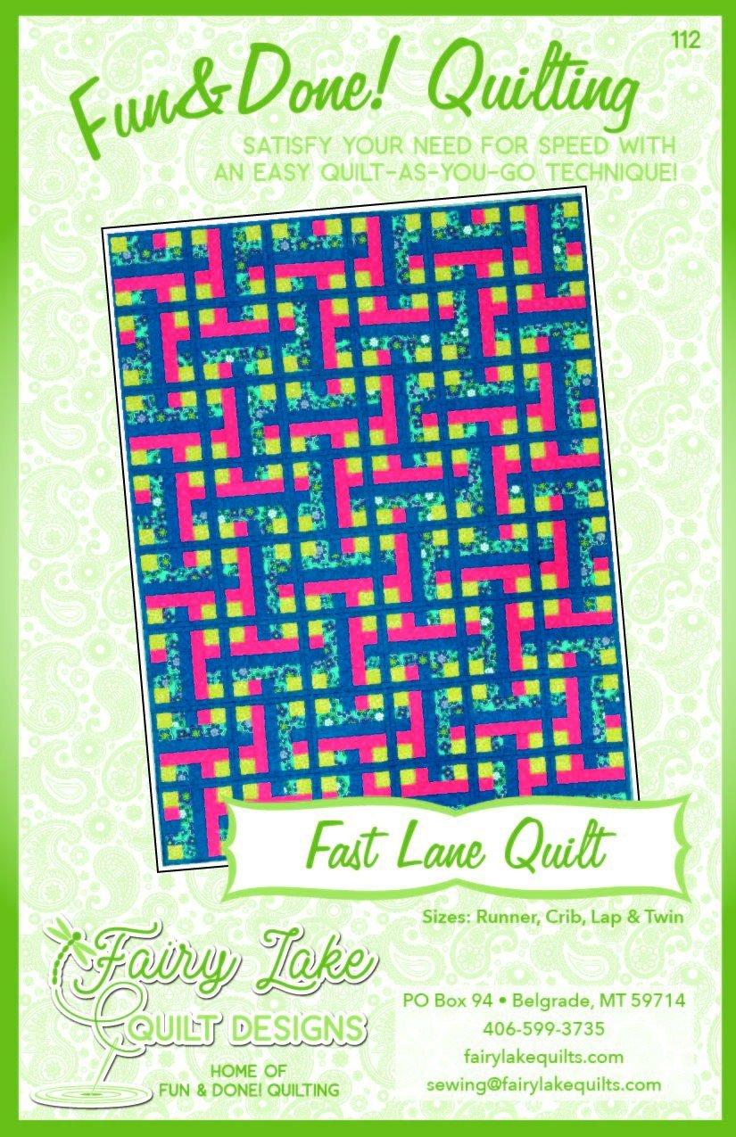 FUN & DONE Fast Lane Quilt Pattern - FLQD112