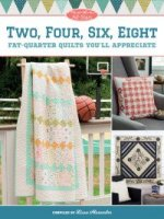 Two Four Six Eight Quilts from Moda's All Stars