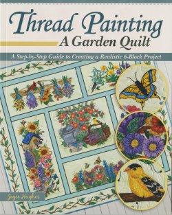 Thread Painting A Garden QUilt