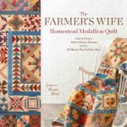 Farmers Wife Homestead Medallion Quilt