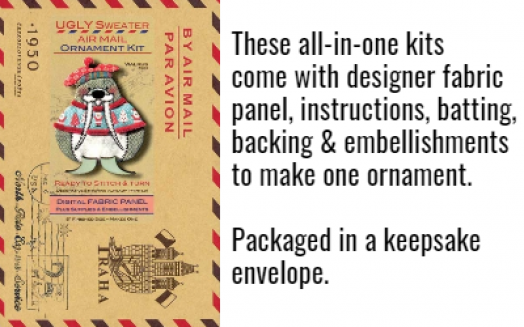 These kits include designer fabric panel, backing, batting, instructions and embellishments to make one ornament.  Packaged in a unique envelope