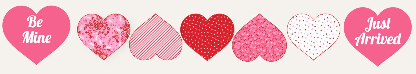 Be Mine Valentine Fabrics Just Arrived