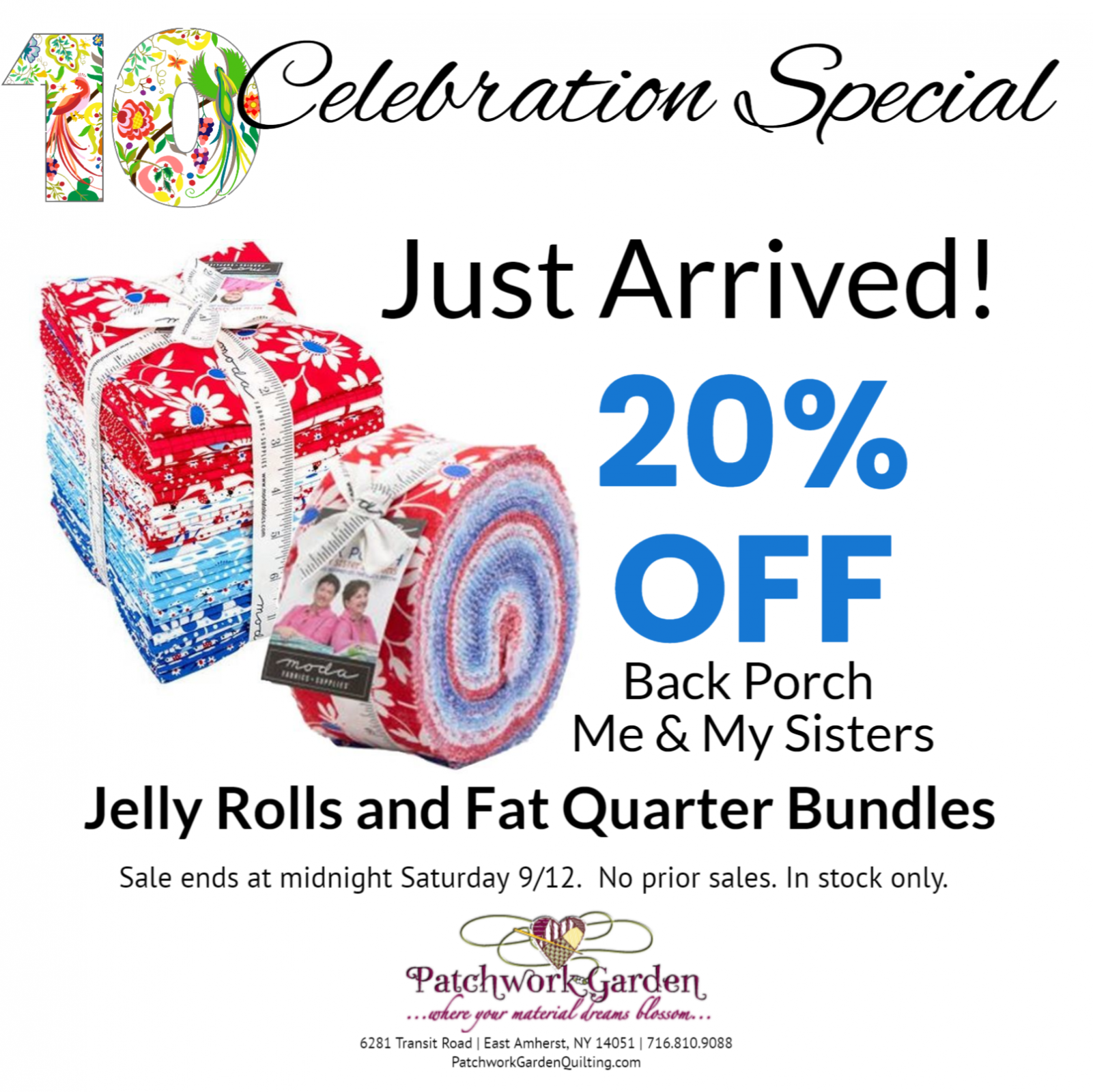 10th Celebration Savings.  Just Arrived 20% off Back Porch Fat Quarters and Jelly Rolls.  In Stock Only.  Sale ends midnight September 12.  No prior sales.