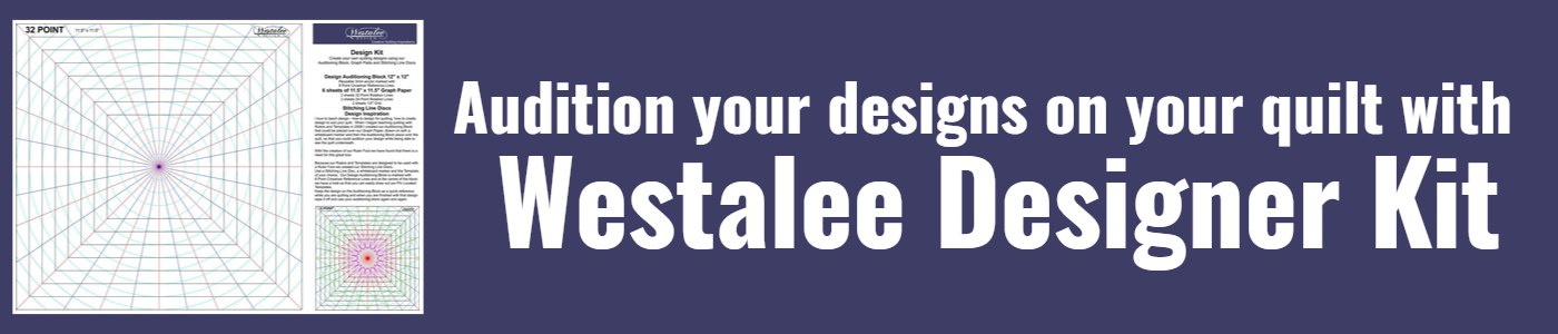 Audition your designs on your quilt with Westalee Designer Kit