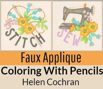 Faux Applique Coloring with Pencils Helen Cochran