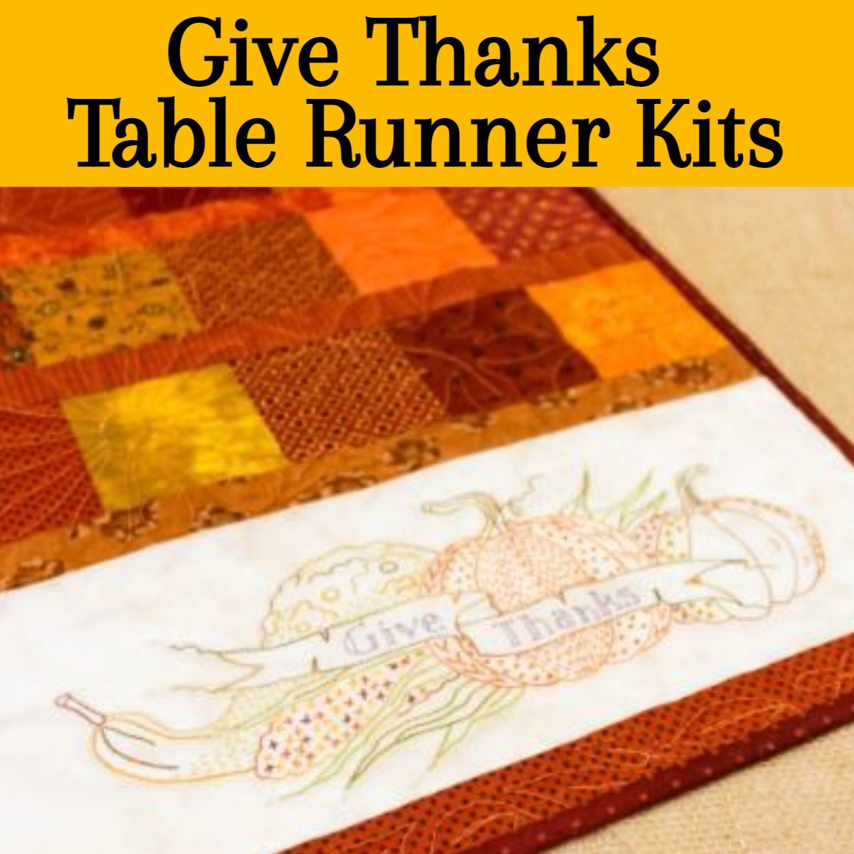 Give Thanks Table Runner Kits