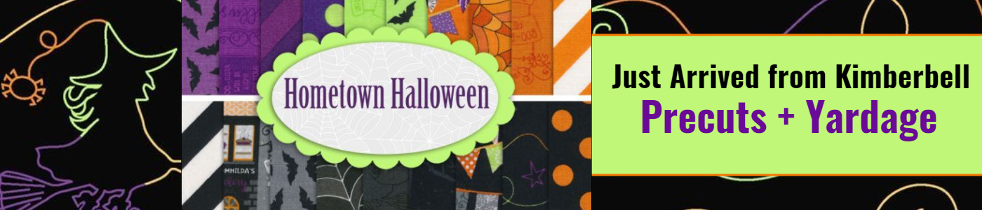 Hometown Halloween.  Just arrived from Kimberbell.  Precuts & yardage