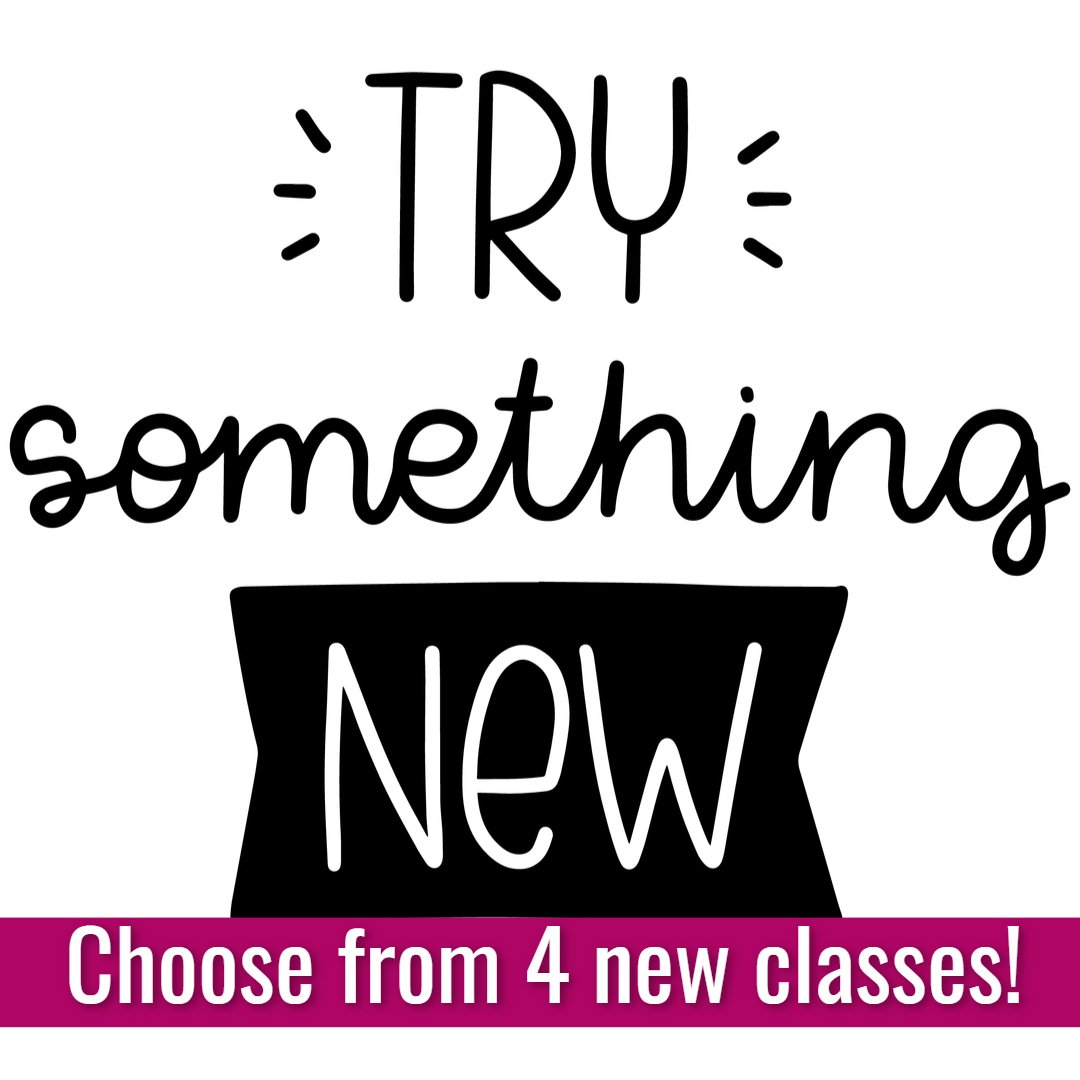 Try something new choose from 4 new classes