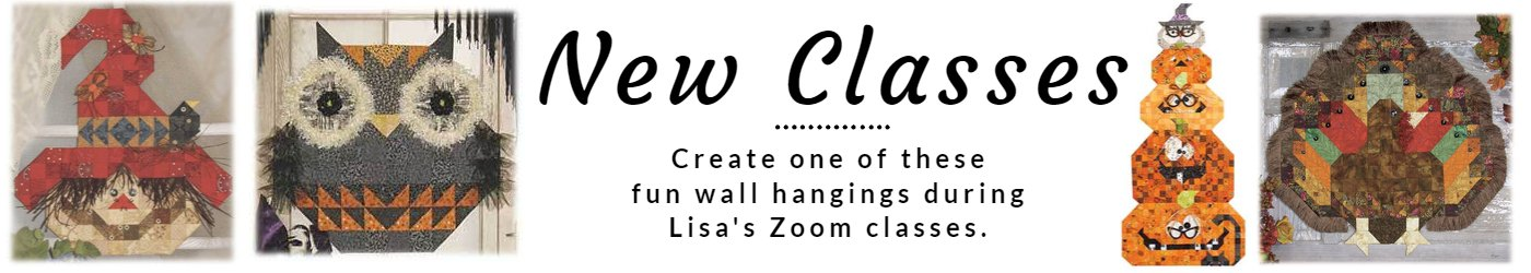New Classes.  Create one of these cute wall hangings during Lisa's Zoom classes.