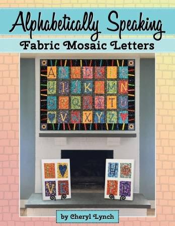 Alphabetically Speking Fabric Mosaic Letters