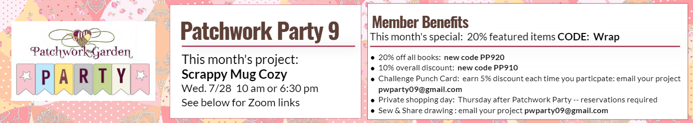 Patchwork Party July 2021 banner.  This is your interactive guide to this month's patchwork party.  Coupon code is wrap