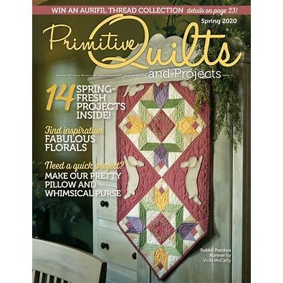 Primitive Quilts and Projects, Summer 2020