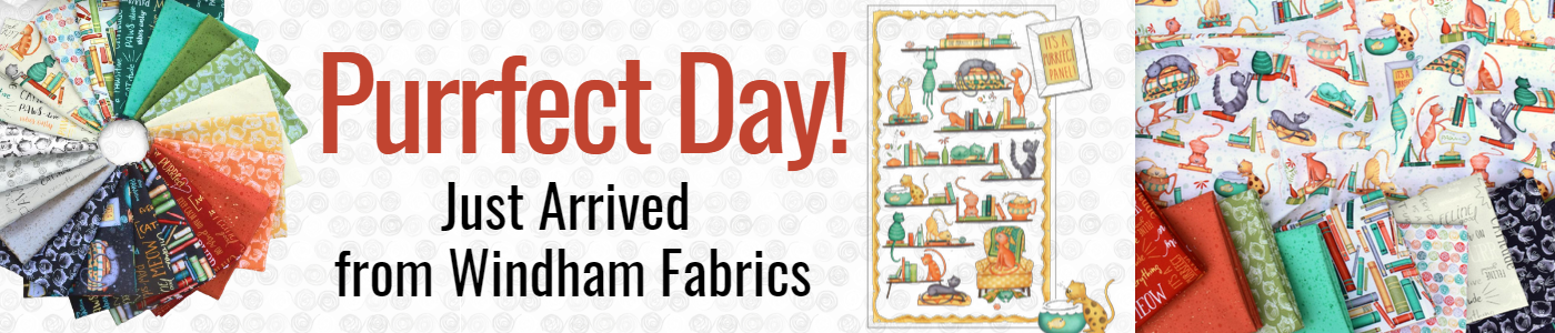 Purrfect Day Just Arrived from Windham Fabrics