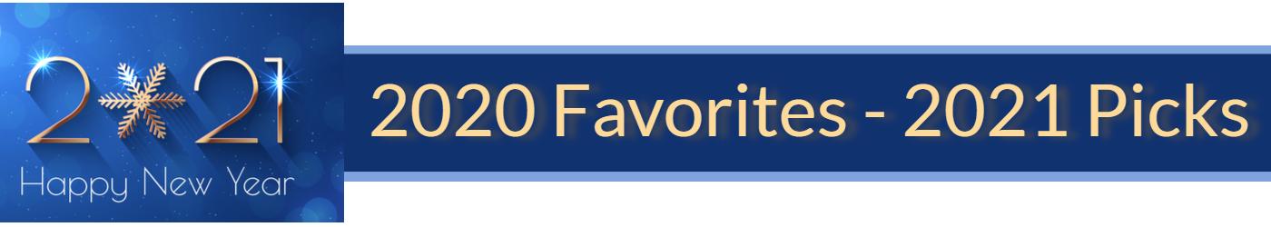 2020 Favorites 2021 Picks