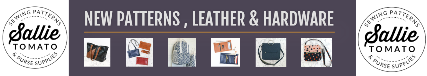 Sallie Tomato New Hardware Leather Patterns and More