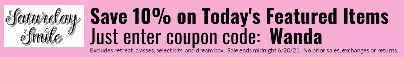Enter coupon code to get 10% off featured items.  Some exclusions.  No prior sales, exchanges or refunds.  Sale ends midnight 6/20/21