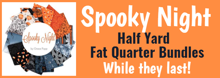 Spooky Night Half Yard and Fat Quarter Bundles While They Last