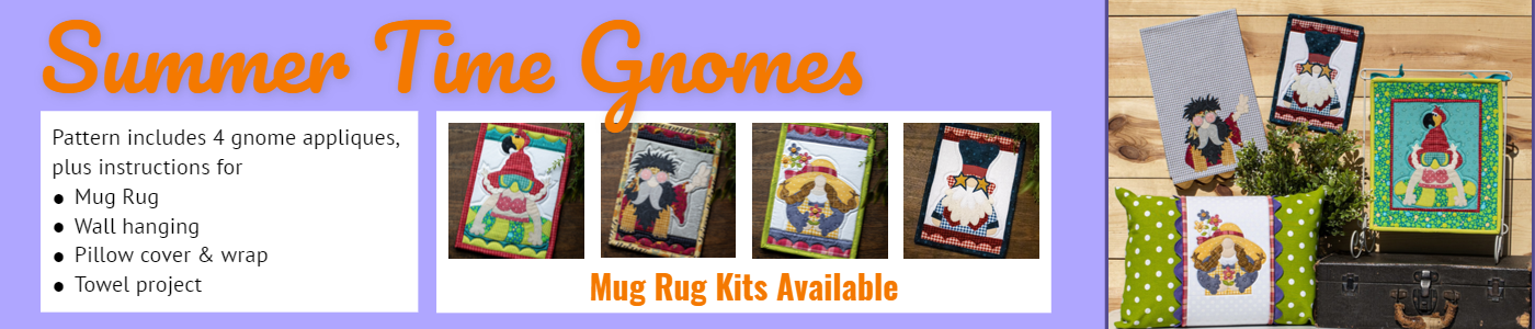 Summer Time Gnomes 4gnomes,mug rugs, pillow cover and wrap, walll hanging towel project