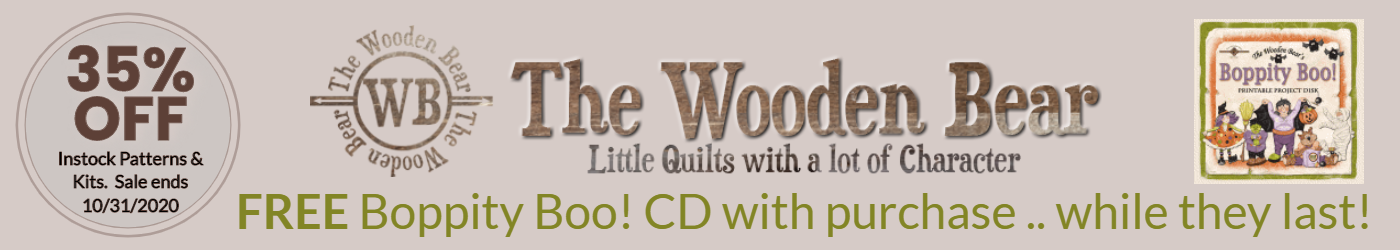 The Wooden Bear 35% off instock patterns and kits.  Free Boopity Boo! CD with purchase while supply lasts