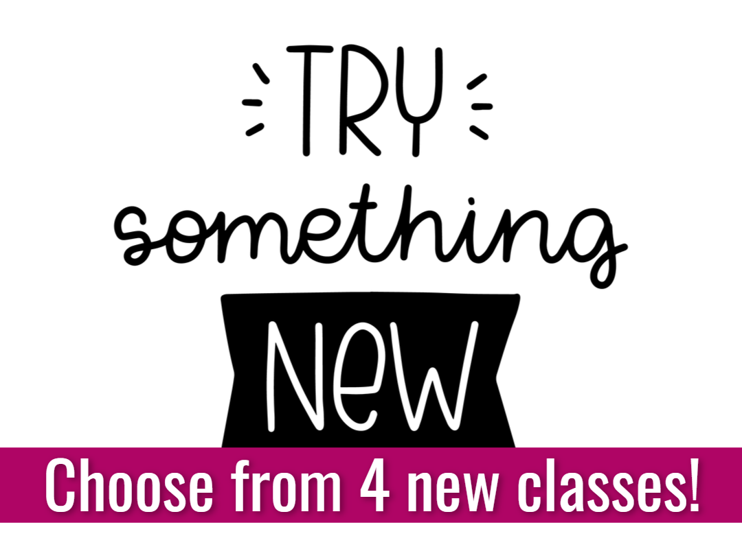 Choose from something new - 4 new classes