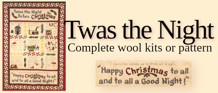 Twas The Night Complete wool kits and patterns