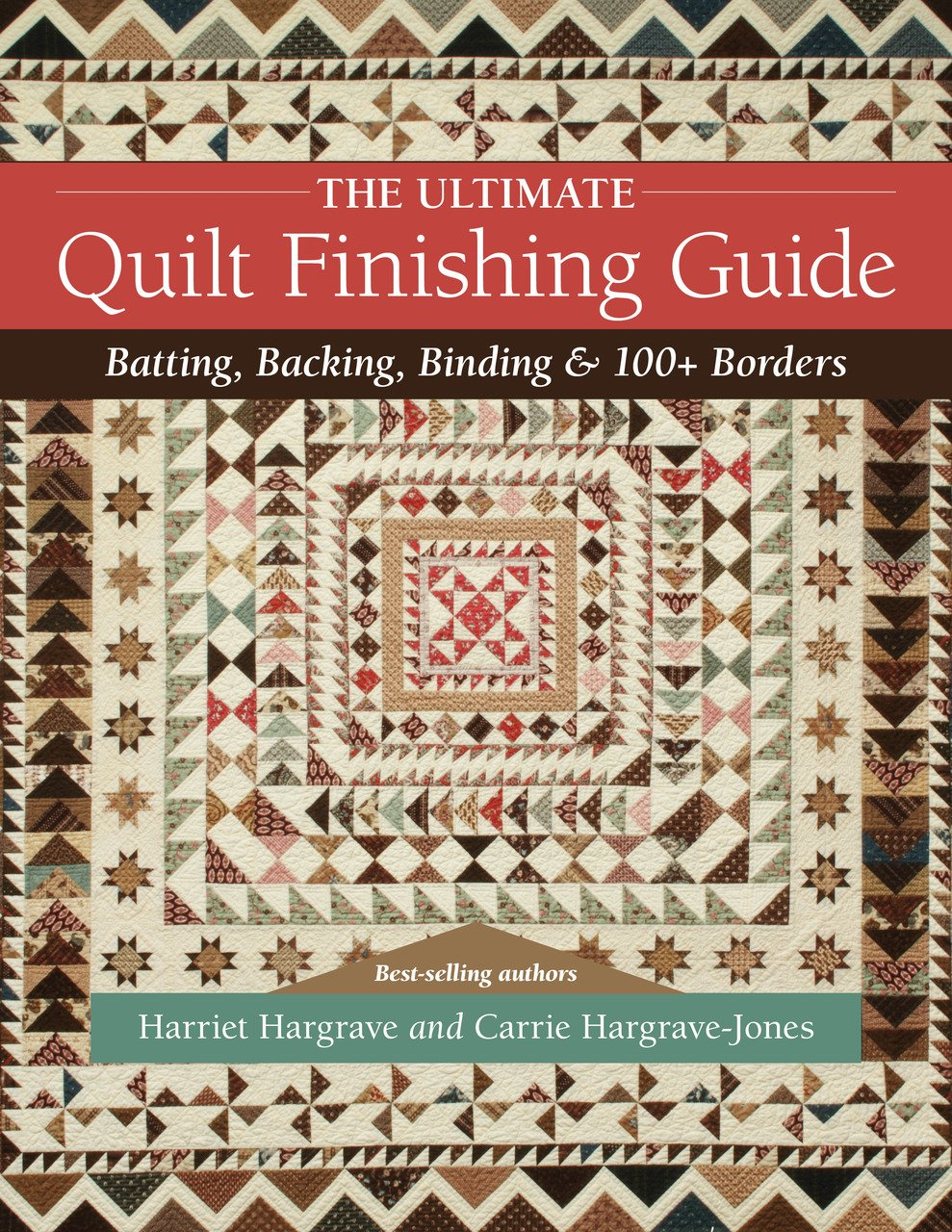 The Ultimate Quilting Finishing BOok