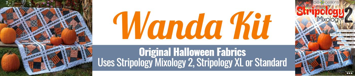 Wanda Kit Original Halloween fabrics, stripology mixology 2, stripology XL or regular