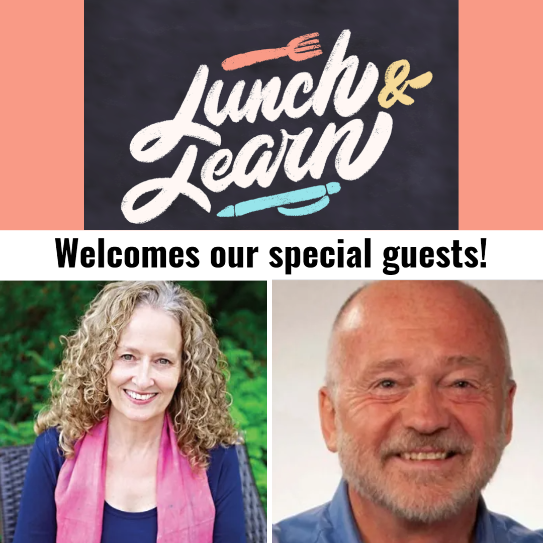 Welcome our special guests to lunch and learn