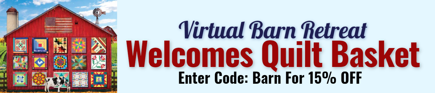 Virtual Barn Retreat welcomes Quilt Basket