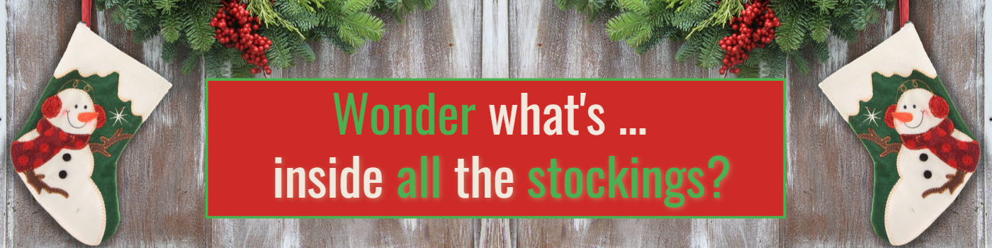 Wonder What's In Your Stocking?