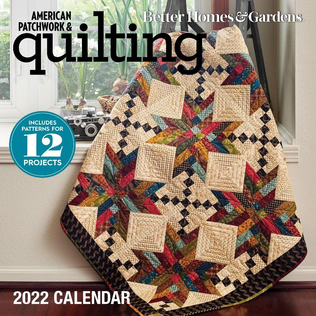 American Patchwork & Quilting Calendar 2022