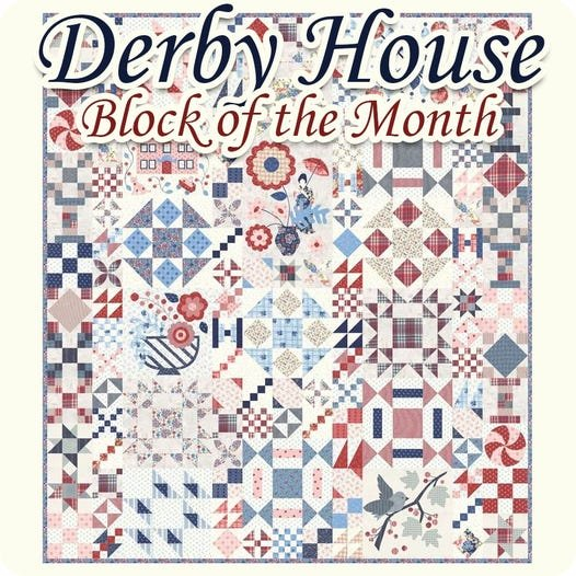 Derby House Block of the Month Quilt Kit