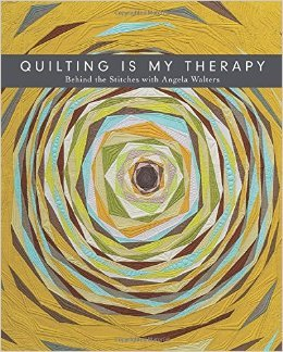 Quilting Is My Therapy - Angela Walters