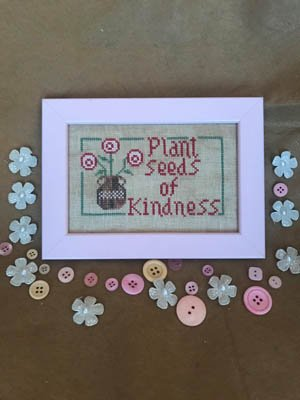 Plant Seeds of Kindness  Romy's Creations