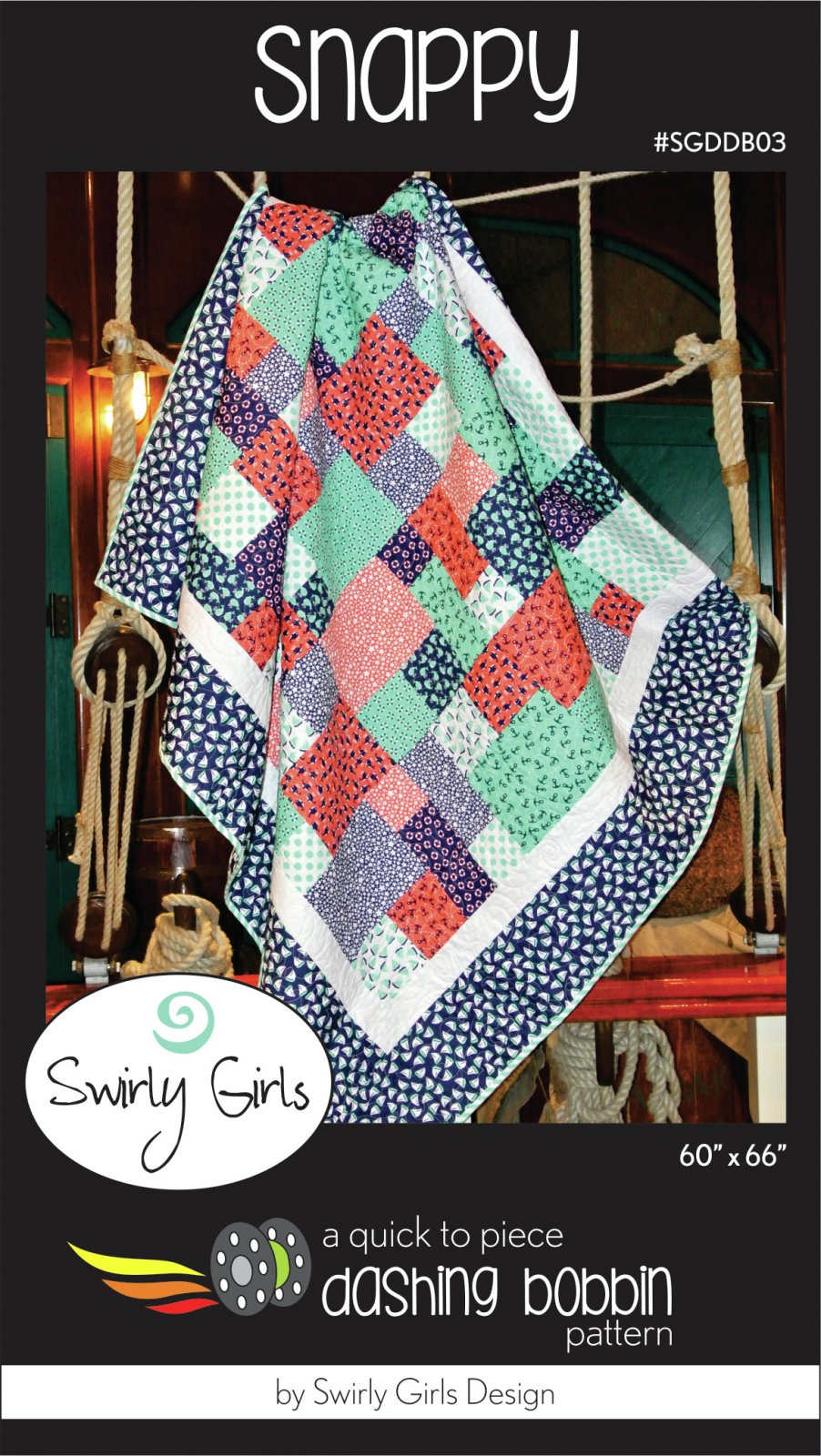 Snappy - Quick to Piece Dashing Bobbin Pattern - Swirly Girls Design